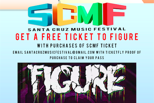 Ticket to FIGURE w/ SCMF Wristband