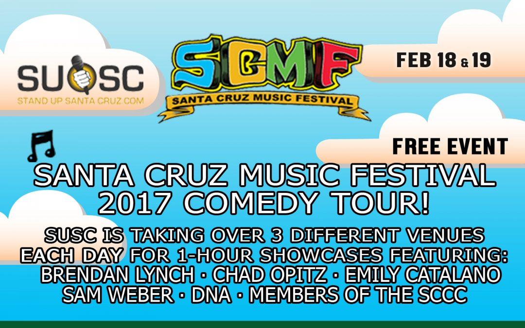 Santa Cruz Music Festival 2017 Comedy Tour!