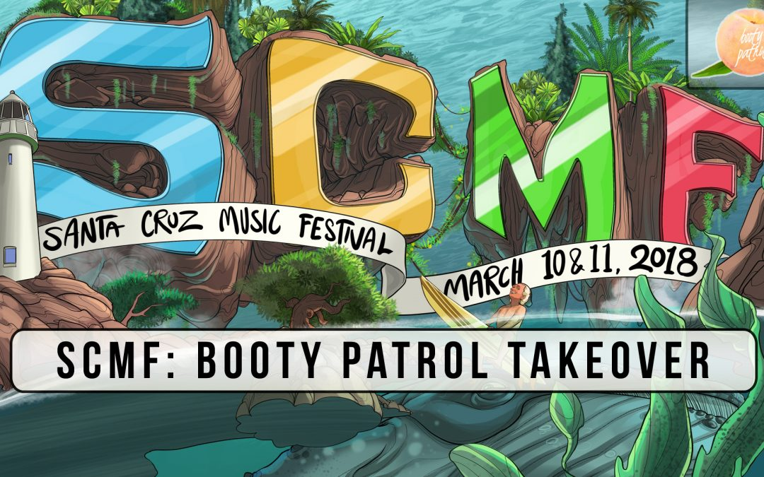 BOOTY PATROL TAKE OVER OF CAFE MARE – SUNDAY – Santa Cruz Music Festival 2018