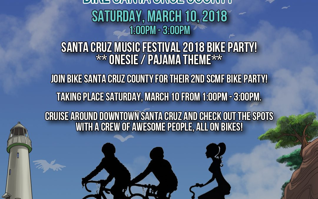 Onesie & PJ Bike Party! – Santa Cruz Music Festival 2018
