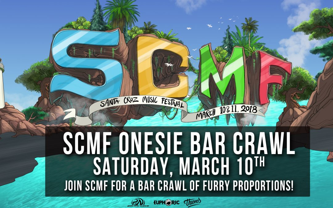 ONESIE BAR CRAWL – Santa Cruz Music Festival 2018